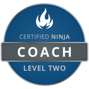 Certified Ninja Coach: Level Two